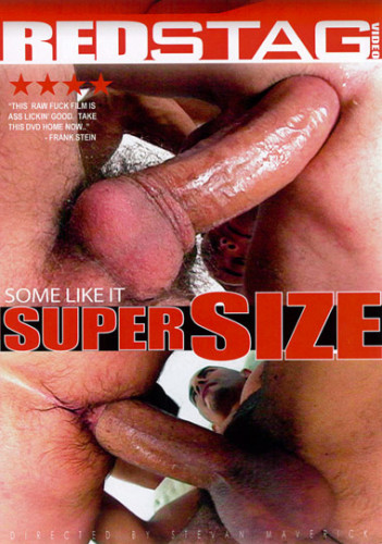 Some Like It Super Size Gay Porn