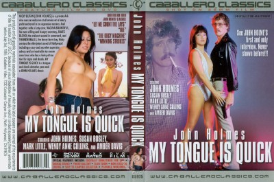 John Holmes: My Tongue Is Quick