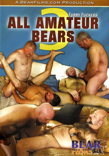All Amateur Bears 3 (Furry Fuckers)