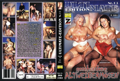 Ultimate Edition 3: Geschundene Altweibermosen (2007) DVDRip