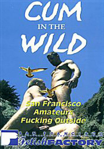 Cum In The Wild (2012)