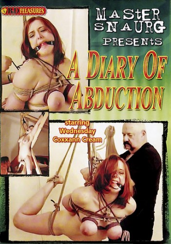 B&D Pleasures - A Diary of Abduction