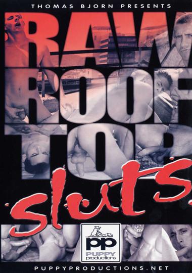 Raw Roof Top Sluts (2007)