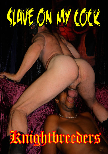 Slave On My Cock