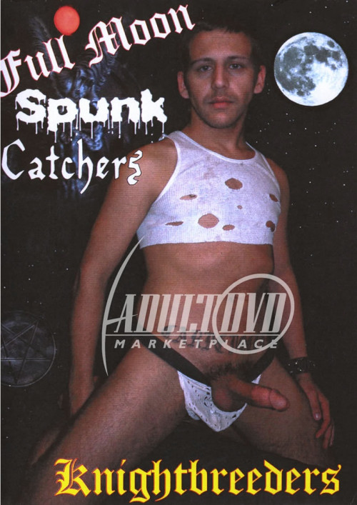 Knightbreeders - Full Moon Spunk Catchers