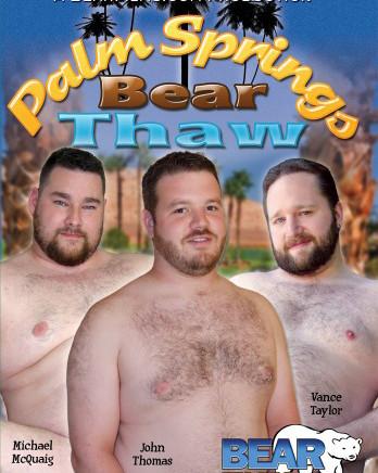 Palm Springs Bear Thaw