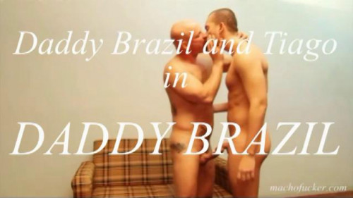 MachoFuckers - Daddy Brazil