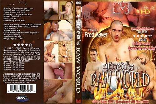 Fred's Raw World Gay Porn Clips