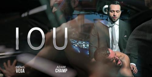 IOU (Denis Vega, Adam Champ)