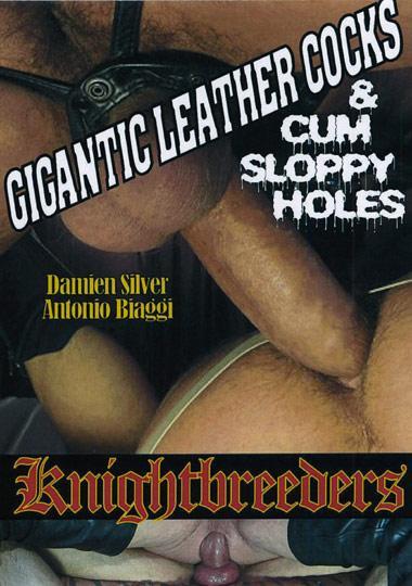 Knightbreeders - Gigantic Leather Cocks And Cum Sloppy Holes
