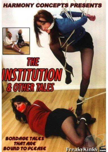 The Institution and Other Tales
