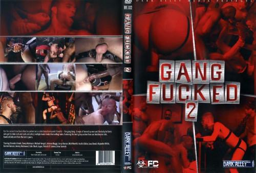 Gang Fucked - part 2(Dark Alley)