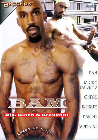Bam, Big Black and Beautiful