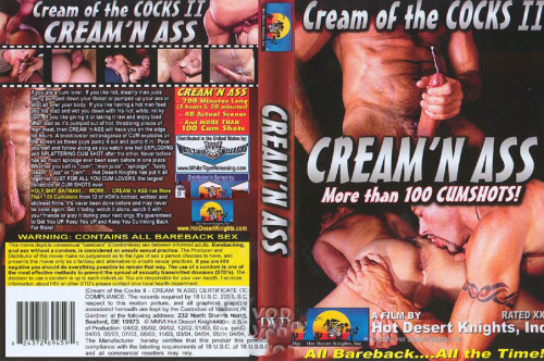 Cream Of The Cocks II - Cream N Ass