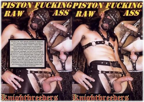 Piston Fucking Raw Ass