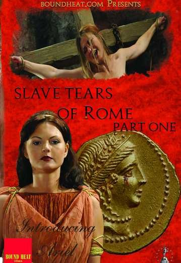 Slave Tears Of Rome Part One BDSM