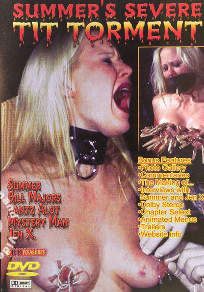 DOWNLOAD from FILESMONSTER:  BDSM Extreme Torture  B&D Pleasures   Summers Severe Tit Torment DVD
