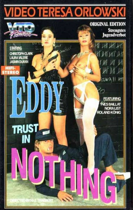 Eddy Trust In Nothing (1989) Vintage Porn