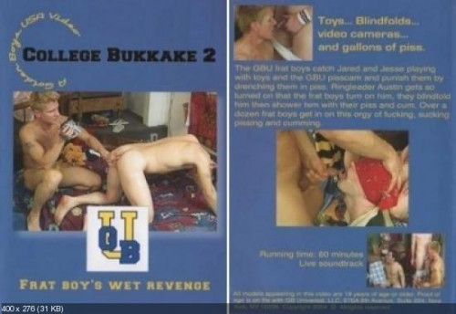 College Bukkake - part 2 - Frat Boy's Wet Revenge Gay Movie