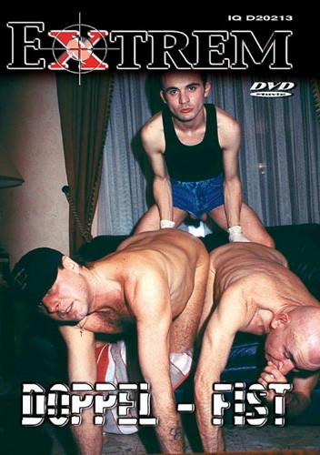 DOWNLOAD from FILESMONSTER: gay full length films Extrem Doppel Fist