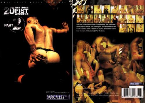 Matthias' 20 Fist Weekend vol.2 Gay Movie