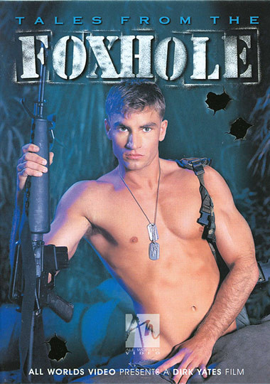 Tales From The Foxhole Gay Porn Movie