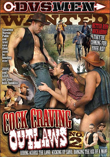 Cock Craving Outlaws vol 2 Gay Movie