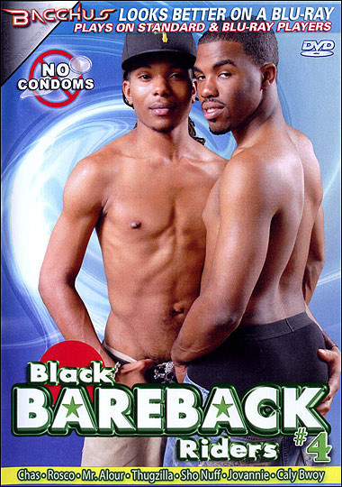 Black Bareback Riders 4 Gay Porn Movie