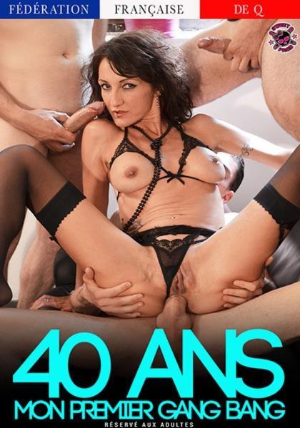 40 Ans Mon Premier Gang Bang (2016) Full-length films