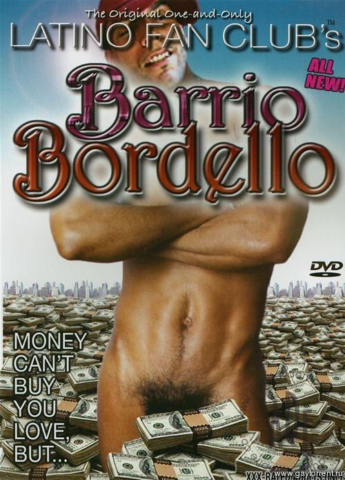 Barrio Bordello (Brian Brennan, Latino Fan Club) Gay Movie