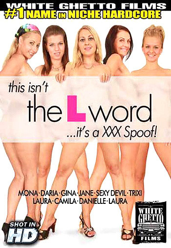 DOWNLOAD from FILESMONSTER: full length films This Isnt The L Word Its A Xxx Spoof (2014)