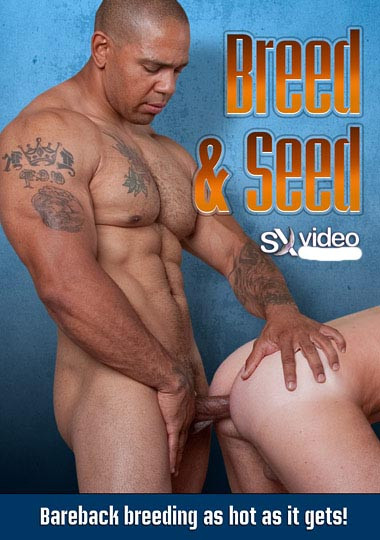 Breed and Seed Gay Movie