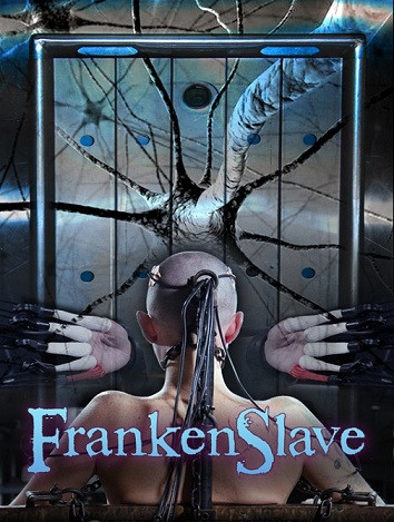 FrankenSlave-Abigail Dupree, Bonnie Day and Pockit Fanes