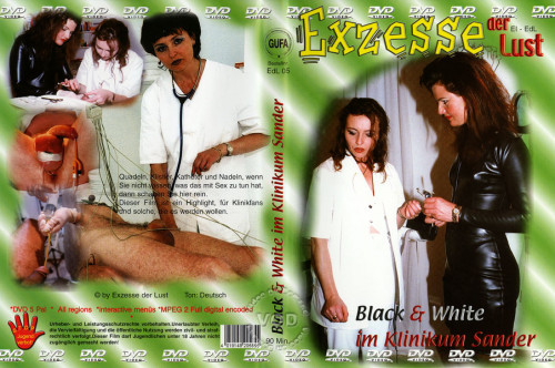 DOWNLOAD from FILESMONSTER:  BDSM Extreme Torture  Exzesse Der Lust   Black & White Im Klinikum Sander
