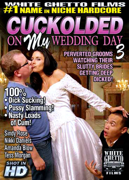 DOWNLOAD from FILESMONSTER: full length films Cuckolded On My Wedding Day 3 (2015)