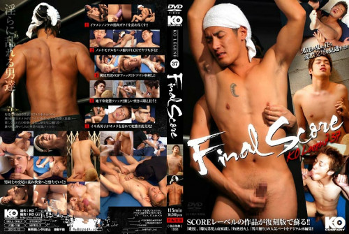 KO Legend vol.37 - Final Score Gay Asian