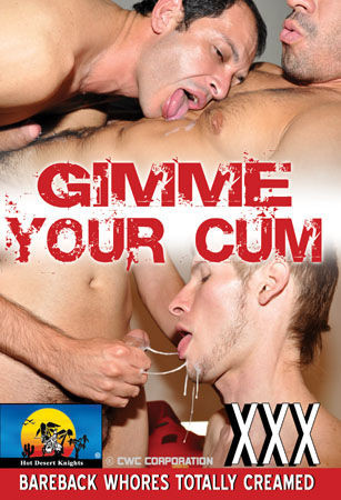 Gimme Your Cum Gay Movies
