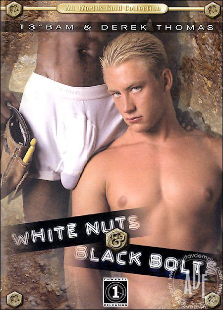 White Nuts & Black Bolts Gay Full-length films