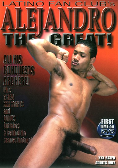Alejandro the Great! Gay Movies