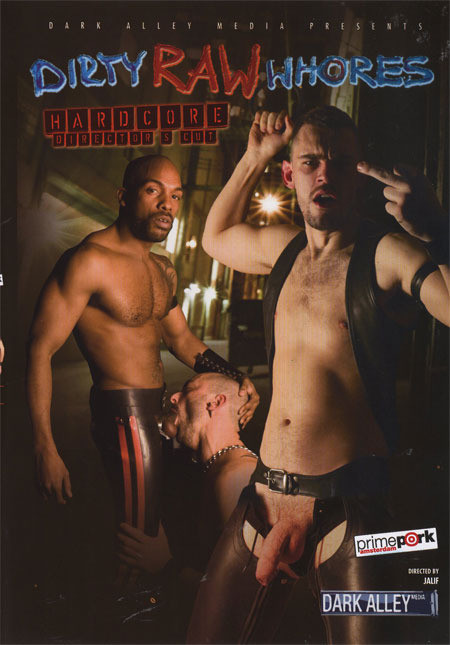 DOWNLOAD from FILESMONSTER: gay full length films Dirty Raw Whores