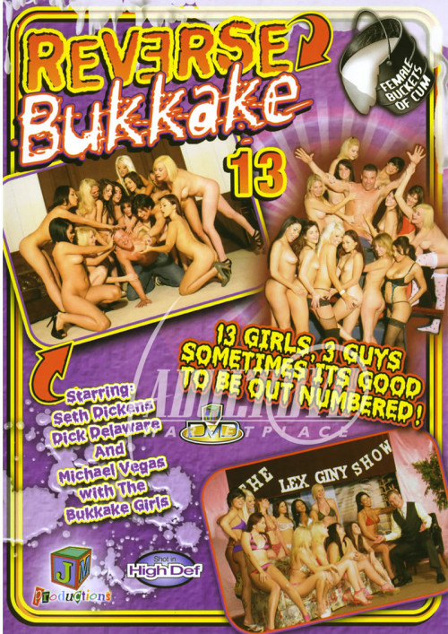 Reverse Bukkake Part 13