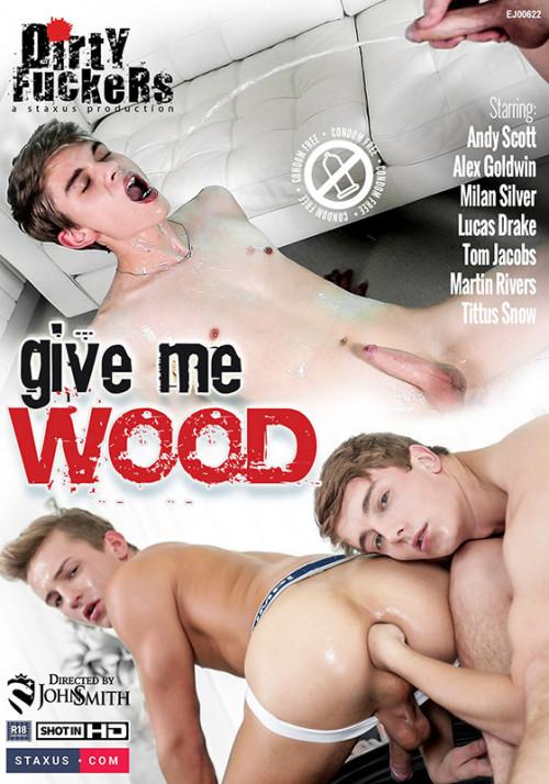 Give Me Wood (2016)