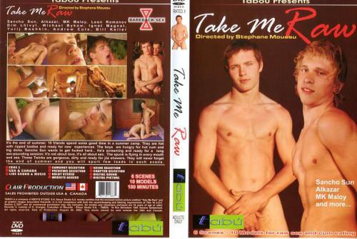 Take Me Raw Gay Movies