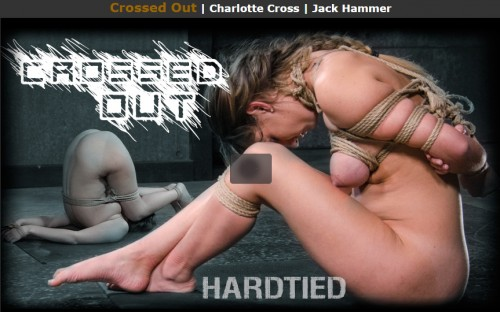 HT - Mar 16, 2016 - Crossed Out - Charlotte Cross - Jack Hammer BDSM