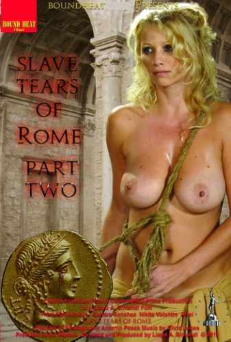 Slave Tears Of Rome Part Two BDSM