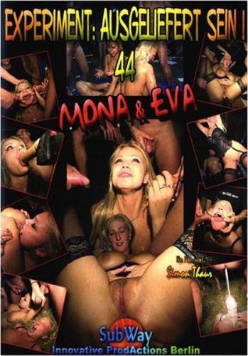 Experiment: Ausgeliefert Sein #44 - Mona & Eva