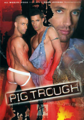 All Worlds Video - Pig Trough Gay Movie