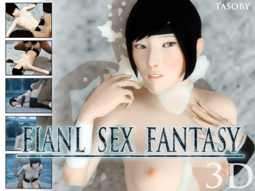 DOWNLOAD from FILESMONSTER:   Free Hentai Videos and Porn Games  3d porno [3D VIDEO] FianlSexFantasy