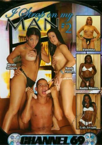 Femdom and Strapon I Strap on my Man Vol. 2