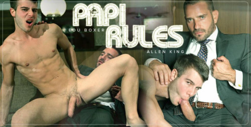 Papi Rules - Edu Boxer and Allen King